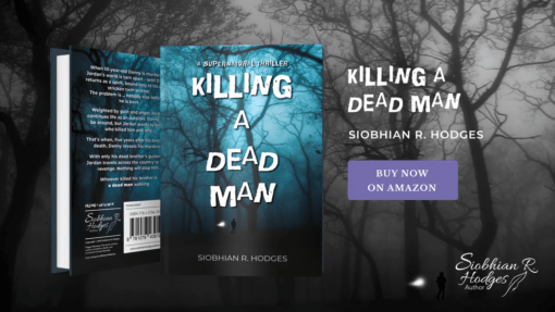 Killing a Dead Man by Siobhian R. Hodges